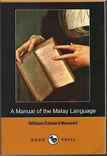 A Manual of the Malay Language - WG Maxwell