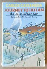 Journey to Ixtlan - Lessons of Don Juan – Carlos Castaneda 1973