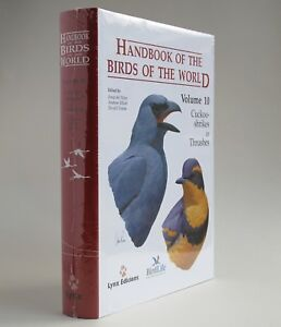 HANDBOOK OF THE BIRDS OF THE WORLD VOLUME 10 CUCKOO-SHRIKES TO THRUSHES