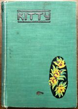 Kitty by Warwick Deeping - 1927 Hardcover Book - First Edition