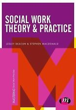 Mastering Social Work Practice: Social Work Theory and Practice by Lesley...