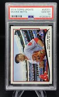 Mookie Betts 2014 Topps Update #US301 RC Rookie PSA 10 😍 GEM MINT! 😍