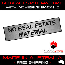 NO REAL ESTATE MATERIAL - SILVER SIGN - LABEL - PLAQUE w/ Adhesive 80mm x 20mm