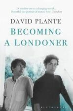 Becoming a Londoner: A Diary, Plante, David, New Book