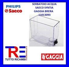SERBATOIO ACQUA MACCHINA DEL CAFFE' SAECO SYNTIA GAGGIA BRERA 11013093