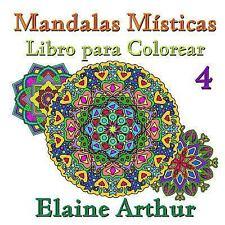 Mandalas Misticas: Mandalas Misticas Libro para Colorear No. 4 by Elaine...