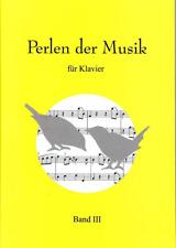 E.Blaskiwitz   PERLEN DER MUSIK  Bd.3 für Klavier/Piano  klassische Musik bearb.