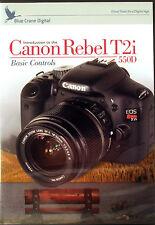 Blue Crane Canon 550D Camera Training DVDs, Volume 1