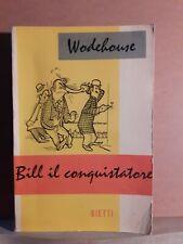Bill il conquistatore - Wodehouse - bietti - collana wodehouse 5
