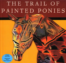 The Trail of Painted Ponies Third Edition Book - 2002 Softcover - RARE