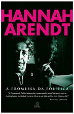 A Promessa da Politica / The Promise of Politics; Hannah Arendt (Portugese)