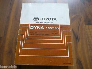 TOYOTA DYNA 100 150 2001-2015 Motor Technik Karosse General WERKSTATT HANDBUCH