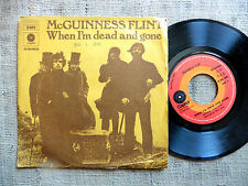 McGuinness Flint – When I'm Dead And Gone / Lazy afternoon - 45 giri