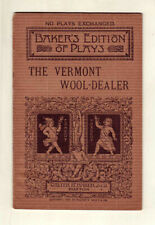 The Vermont Wool-Dealer - 1889 Walter Baker - Play script with scene directions
