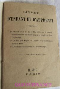 LIVRET D'ENFANT ET D'APPRENTI 1887 - ARDECHE