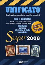 * UNIFICATO Super 2008 : Catalogazione e quotazione dei francobolli . . . .