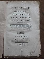 LETTRE D'UN JEUNE MAGISTRAT à M.DE CALONNE Ancien Controleur Génèral.Genève 1788