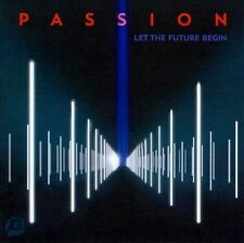 NEW Passion: Let The Future Begin (Audio CD)