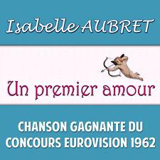 CD Isabelle Aubret : Un premier amour