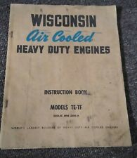 1950s Wisconsin Air Cooled Heavy Duty Engines Instruction Book