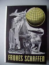 Frohes Schaffen 1952 Das Buch für Jung und Alt Bd. 26