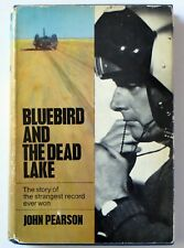 Donald Campbell, Land Speed Record: Bluebird and the Dead Lake