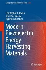 Modern Piezoelectric Energy-Harvesting Materials: By Bowen, Christopher R. To...