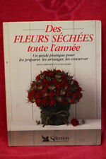 Des fleurs séchées toute l'année - Jenny Raworth, Nicole Berry