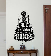 Quote Wall Decal All In Your Hands Poster Vinyl Sticker Motivation Decor 81hor