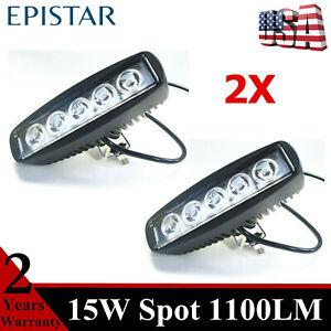 2X 15W LED Work Light Bar SPOT Fits Offroad Jeep Truck Fog Driving Lamp 12V 24V