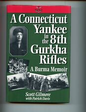 A CONNECTICUT YANKEE IN THE 8TH GURKHA RIFLES.  Gilmore, signed HBdj, VG