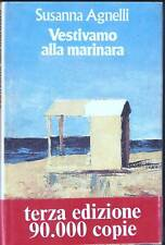 SUSANNA AGNELLI - VESTIVAMO ALLA MARINARA - 3^ ED. MONDADORI 1975