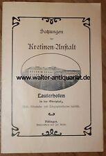 Satzungen der Kretinen-Anstalt Lauterhofen Oberpfalz 1893 Bayern Kreis Neumarkt
