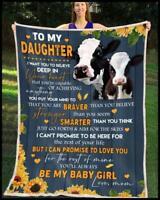 Cow - To My Daughter - You'll Always Be My Baby Girl Sofa Fleece Blanket 50-80