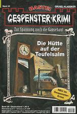 GESPENSTER-KRIMI Nr. 25 - Die Hütte auf der Teufelsalm - Julia Conrad - NEU