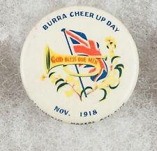 World War One Australia Burra Cheer Up Day Nov. 1918 Pinback Button Badge- Rare