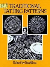 Traditional Tatting Patterns (Dover Needlework Series), , Good Book