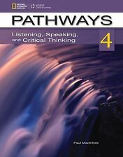 Pathways 4: Listening, Speaking, and Critical Thinking-ExLibrary