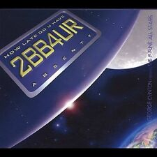 CD ONLY (ARTWORK/DIGIPAK MISSING) The P-Funk All Stars: How Late Do U Have 2 B B
