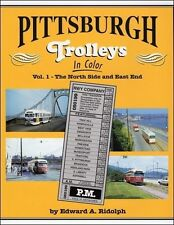PITTSBURGH TROLLEYS, Vol. 1 -- The North Side & East End -- (NEW BOOK)