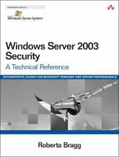 Windows Server 2003 Security: A Technical Reference, Bragg, Roberta, Good Condit