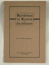 NORTHMEN IN RUSSIA OR THE VARANGIANS by Alfred Rambaud Scandinavian History PB