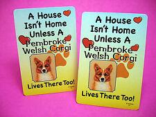 """Pembroke Welsh Corgi"" A House Isn't Home - A Pair Of Dog Lover Cards - Sku# 41"