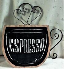 "Nwt Espresso Cup-Shaped Sign, Wood & Metal, 15.25""T x 14.50""W"