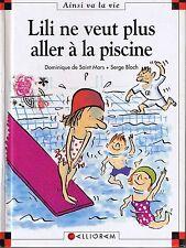 Lili Ne Veut Plus Aller à La Piscine  Dominique de Saint Mars * Max et lili  33