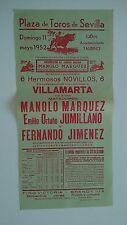 1952 Cartel Plaza de Toros Sevilla VillamartaMarquez Jumillano Jimenez Corrida