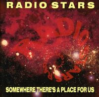 Radio Stars - Somewhere There's a Place for Us [New CD] UK - Import
