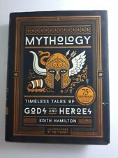 Mythology Timeless Tales of Gods and Heroes 75th Illustrated Edition Edith