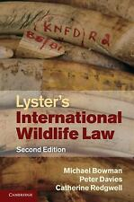 Lyster's International Wildlife Law: By Michael Bowman, Peter Davies, Catheri...