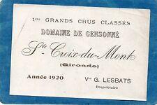 STE CROIX DU MONT 1E GCC VIEILLE ETIQUETTE DOMAINE DE CENSONNE 1920 RARE§07/02§
